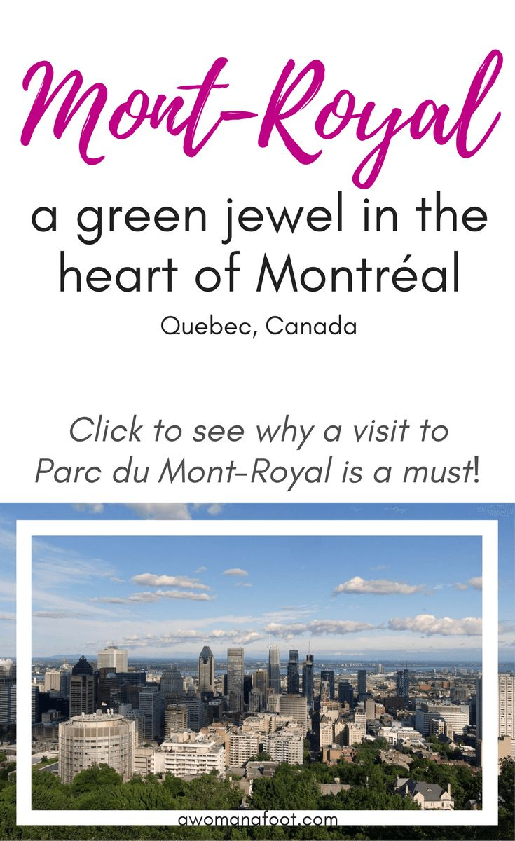 Lovely green spaces, fascinating history and jaw-dropping views: why a visit to Parc du Mont-Royal is a must! #Quebec | #Montréal | #Canada | Cityscapes | Best city parks | City guide | Awomanafoot.com