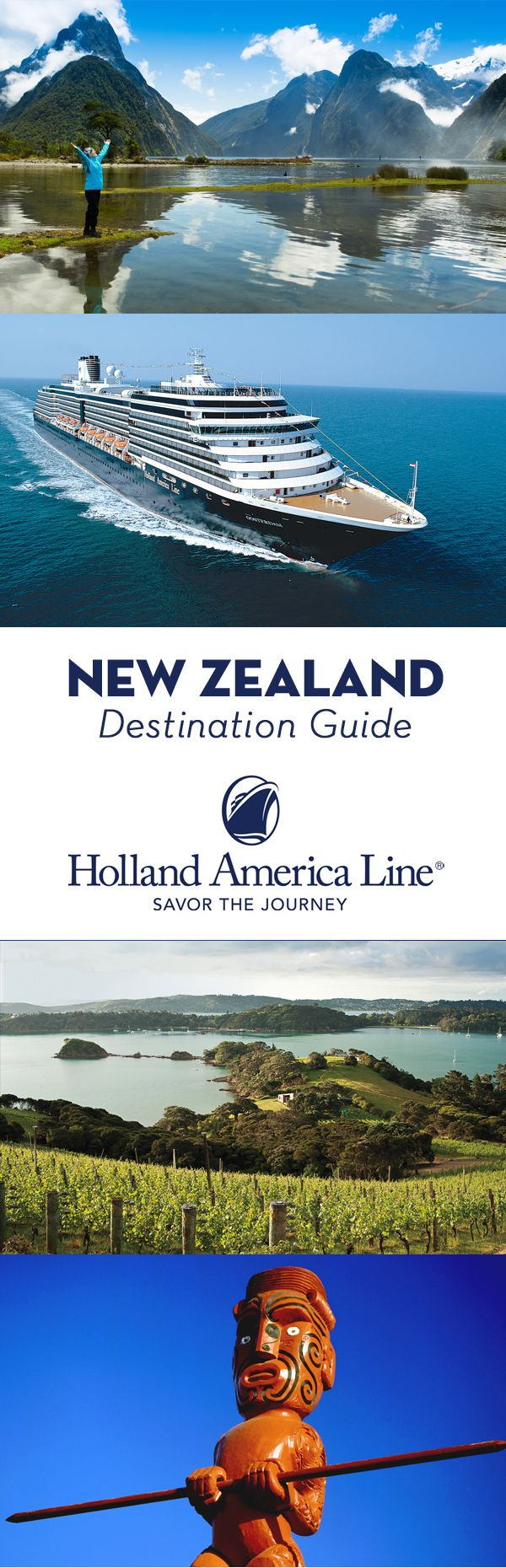 Plan for UNESCO sites. Plan for the vineyards of Marlborough or thriving Maori culture. Plan for relaxation. Whatever you're planning, plan with Holland America Line. Our New Zealand destination guide shows you all the best places to go—and our well-appointed mid-sized ships will take you there in classic style. Only on Holland America Line.