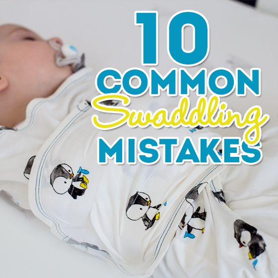 10 Common Swaddling Mistakes » Daily Mom
