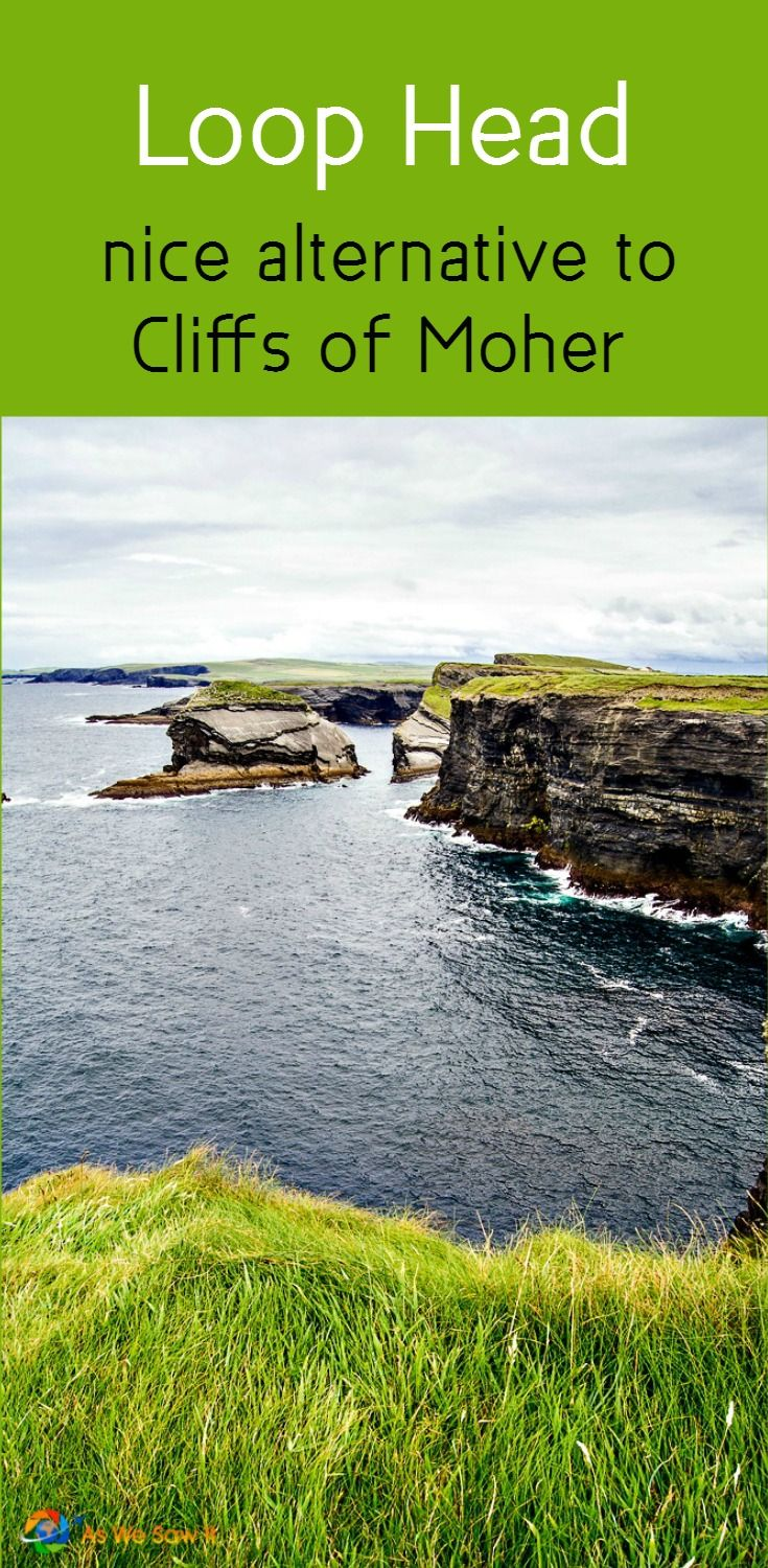 In Ireland, County Clare's Loop Head makes a nice, peaceful alternative to the Cliffs of Moher.