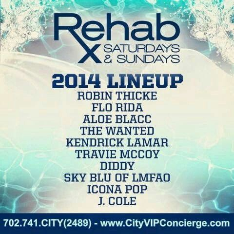 Your 2014 REHAB LineUp. 702.741.CITY(2489) City VIP Concierge for Cabanas, Daybeds, Bungalows and the Best of Any & Everything Fabulous in Las Vegas!!! #RehabLasVegas #SpringBreakVegas #CityVIPConcierge *CALL OR CLICK TO BOOK* http://www.cityvipconcierge.com/las-vegas-pools-cabanas.html