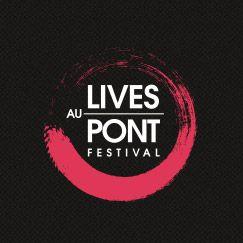 Festival Lives au Pont 2014 | Festival pont du Gard