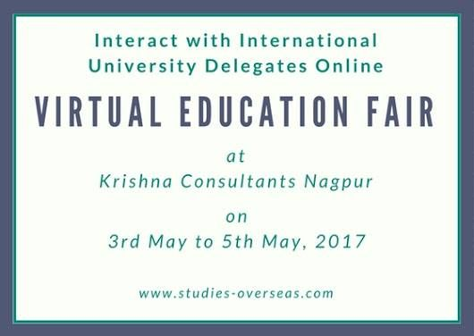 Krishna Consultants, a pioneer in overseas education activities will be organizing Virtual Education Fair starting from May 2017. Benefits of attending Virtual Education Fair 2017: - No service charges. Entry free. - Join hassle free through your laptops or smartphones. No travelling required! - Ask questions directly to University delegates through live chat. - Get first-hand information and guidance on popular programs, intakes, application fee waivers and eligibility criteria.  Read more…