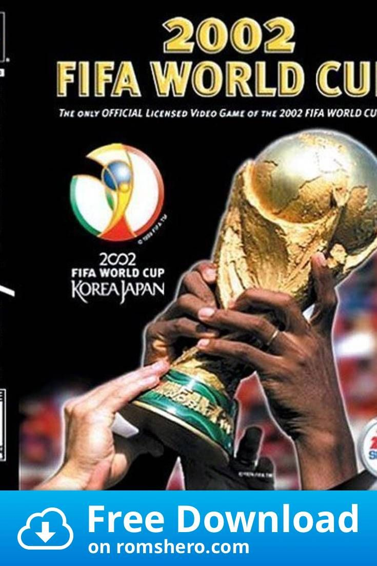 Download Fifa World Cup 2002 Slus 01449 Playstation Psx Ps1 Isos Rom In 2020 Fifa World Cup World Cup Fifa