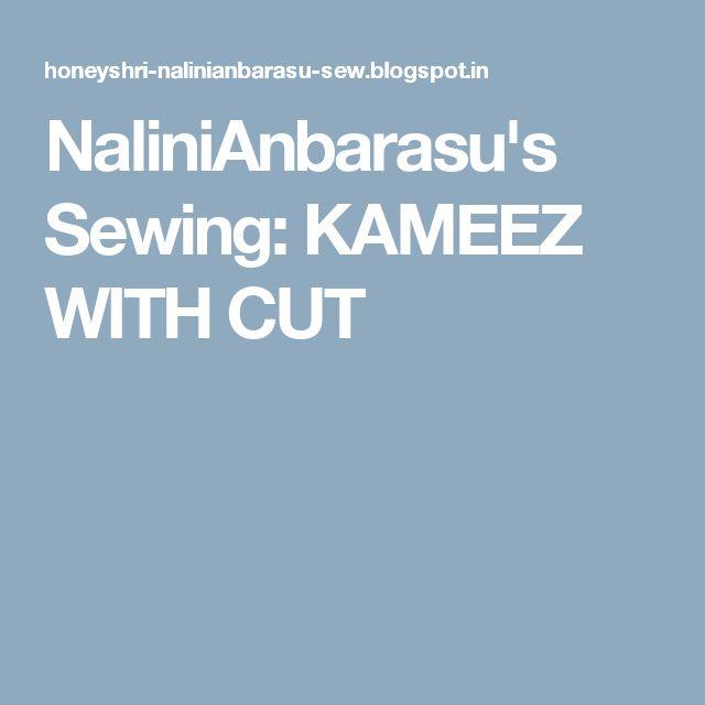 NaliniAnbarasu's Sewing: KAMEEZ WITH CUT