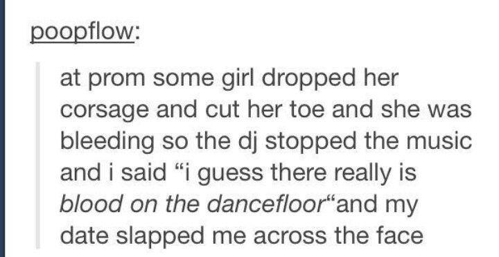 DJ prom pun Blood on the dance floor