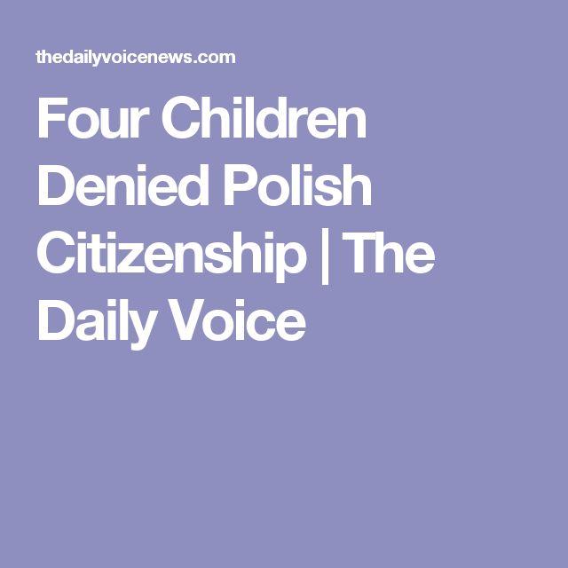 Four Children Denied Polish Citizenship | The Daily Voice