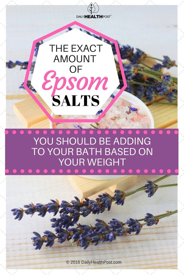 The EXACT Amount of Epsom Salts You Should Be Adding to Your Bath Based on Your Weight via @dailyhealthpost