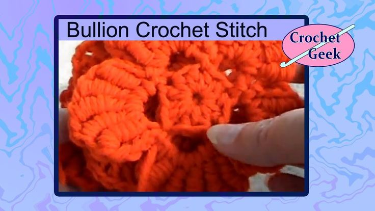 How to Make the Crochet Bullion or Roll Stitch Crochet Geek