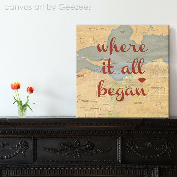 Personalized Map Canvas Art Customized with WHERE IT ALL BEGAN ... great gift for Valentines day  by Geezees  $145.00