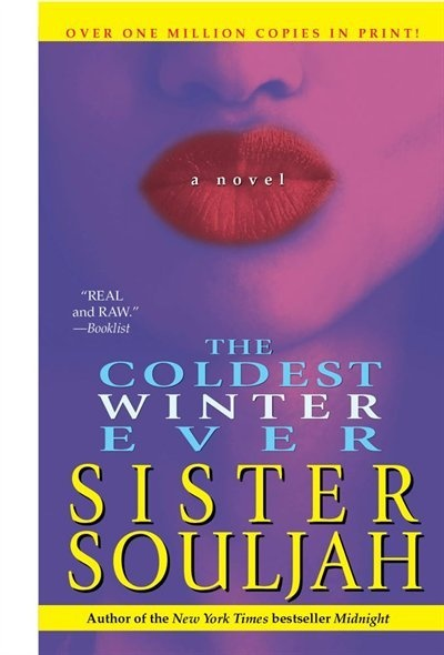 The Coldest Winter Ever- Best book ever!!