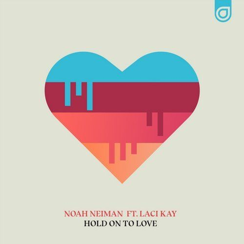 GREAT #Future Bass track! Noah Neiman @NoahNeiman ‏Ft. Laci Kay @lacikayofficial Hold On To Love (Extended Mix) from Enhanced Recordings on Beatport