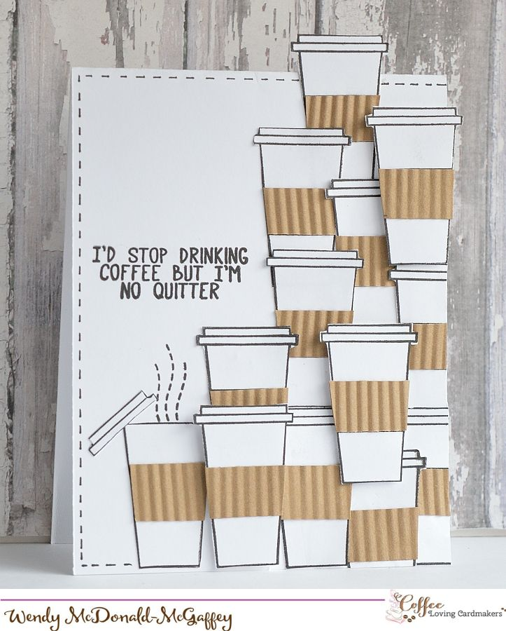 Good Morning...Wendy here! Today's card is a fun collage of my favorite take out cups. I stamped and cut out several take out cups then used my crimper to create the coffee sleeves. The stamp se...                                                                                                                                                      More