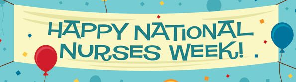 Happy Nurse's Week to my daughter and all the nurses out there!  The work you do, the care, the kindness you show each and every day are amazing!