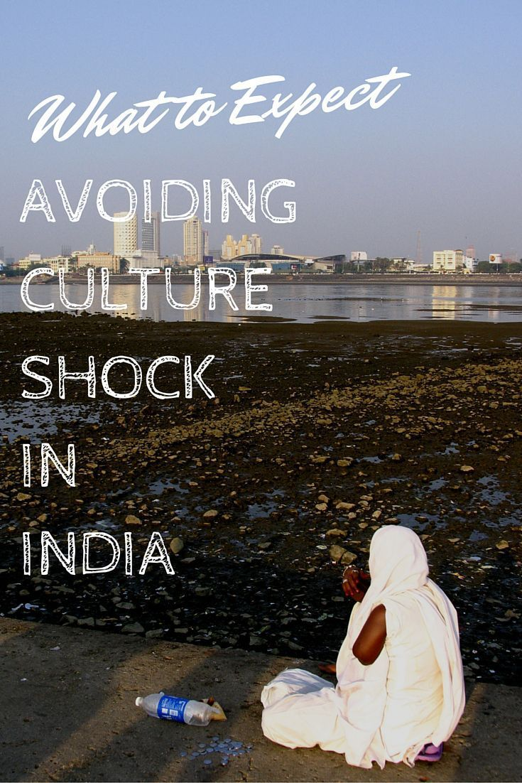Learn what to expect upon arrival in India to help avoiding cultural shock www.travel4life.club