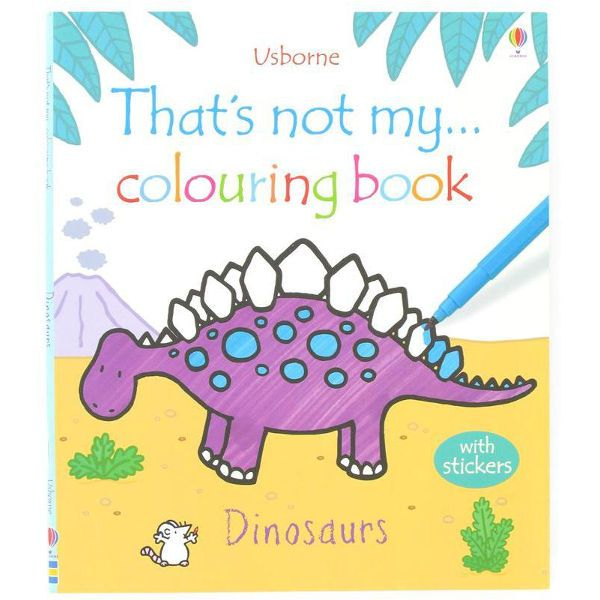Usborne Thats not my colouring book Dinosaurs - Sunnyside