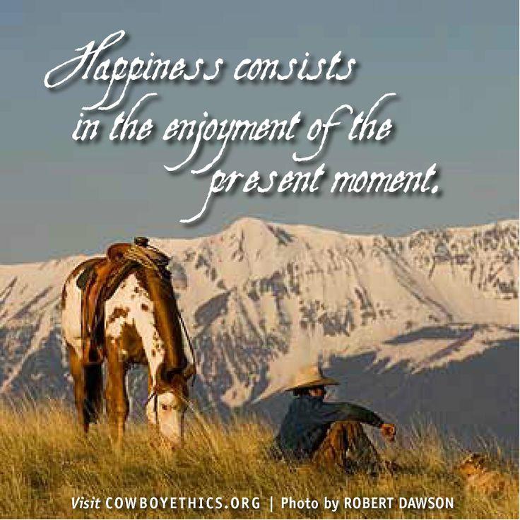 www.cowboyethics.org, Happiness, Cowboy Ethics, Cowboys, Cowgirls