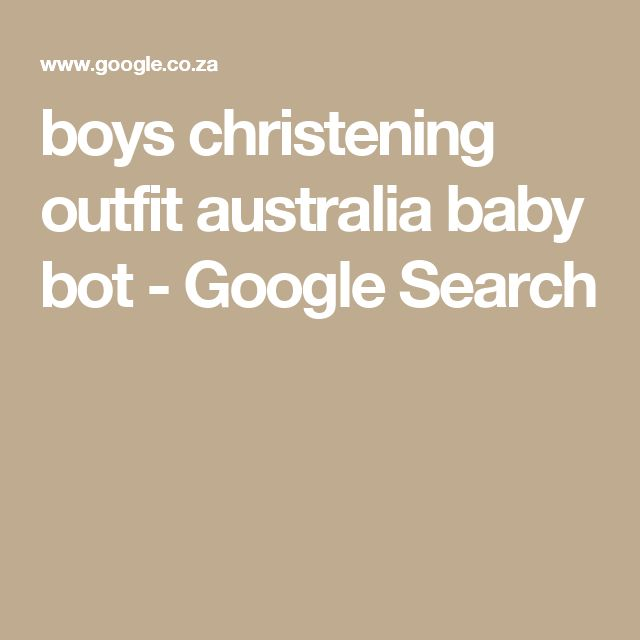 boys christening outfit australia baby bot - Google Search