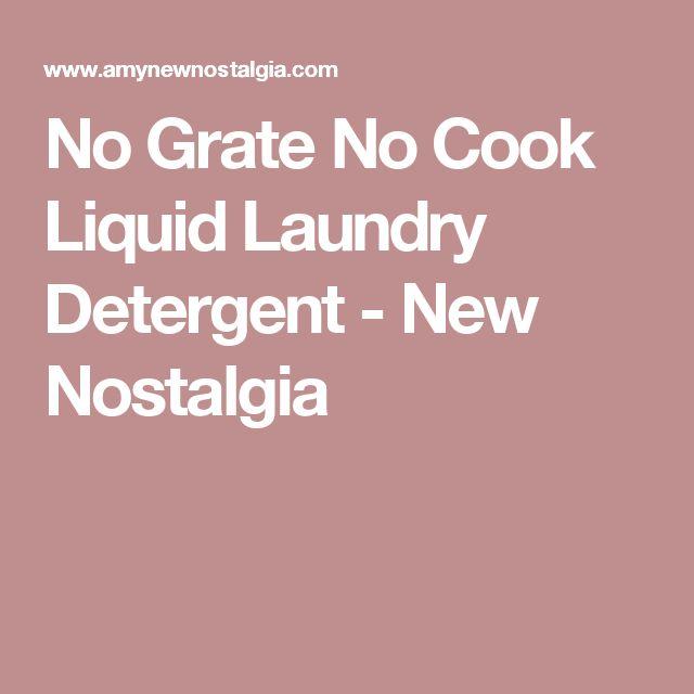 No Grate No Cook Liquid Laundry Detergent - New Nostalgia                                                                                                                                                                                 More