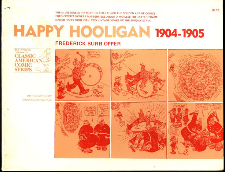 HAPPY HOOLIGAN 1904-1905 Frederick Burr Opper Sunday Newspaper Funnies Hyperion Classic American Comic Strips