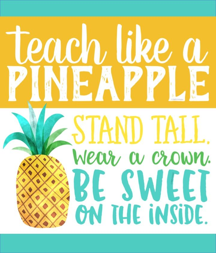 How teachers are like pineapples.