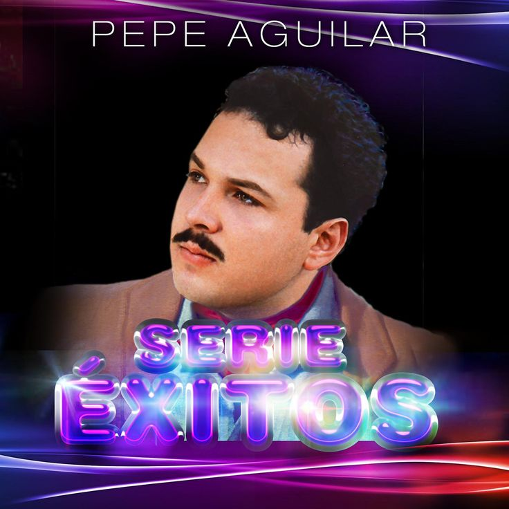 Pepe Aguilar - Serie Exitos