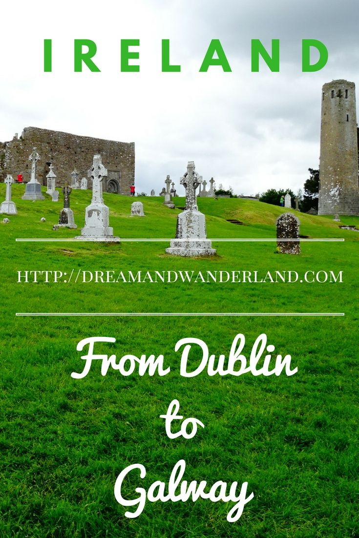 Ireland - From Dublin to Galway