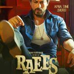 Raees 2017 Full Movie | Release Date | Song | Box Office Collection