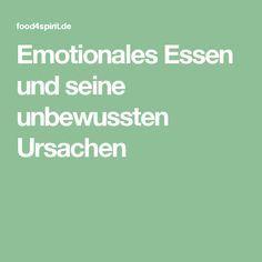 Emotionales Essen und seine unbewussten Ursachen