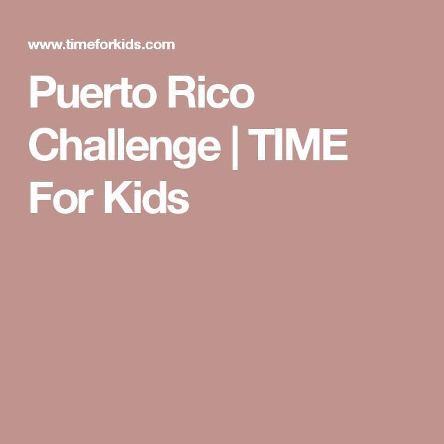 Puerto Rico Challenge | TIME For Kids