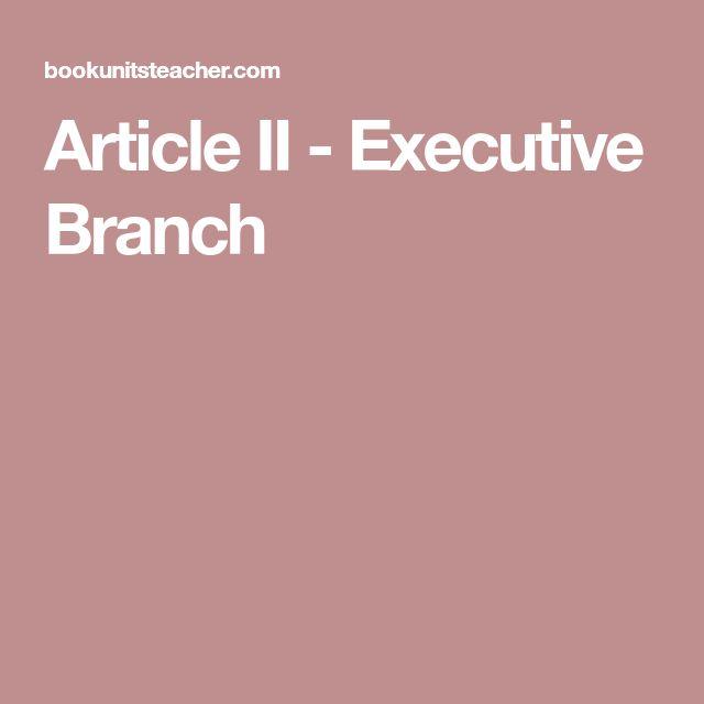 Article II - Executive Branch