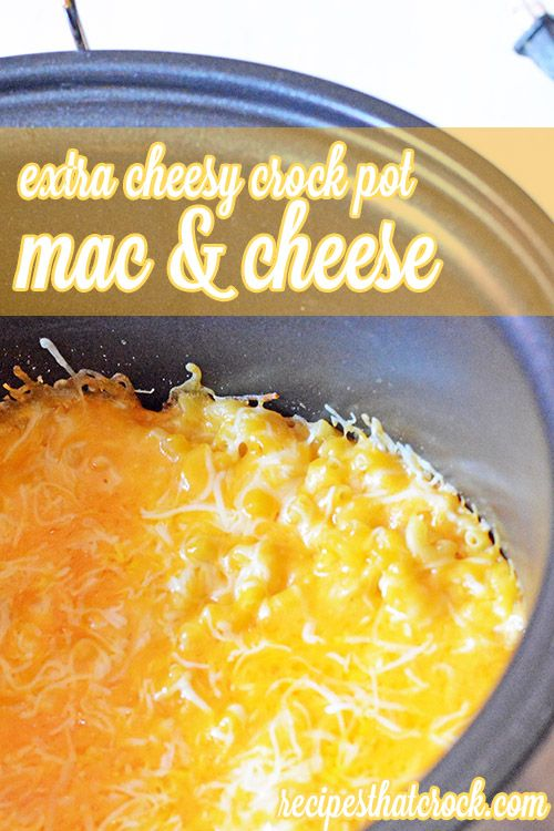 Extra Cheesy Crock Pot Mac and Cheese for Cheese Lovers! #CrockPot #slowcooker
