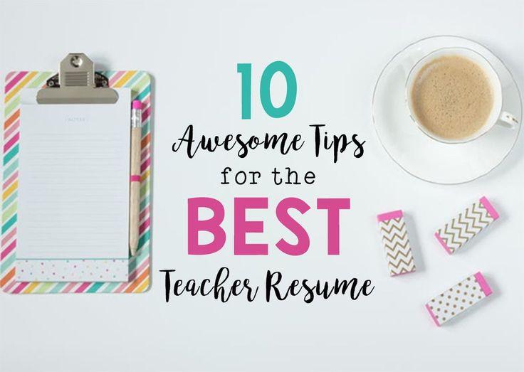 10 Awesome Tips for the Best Teacher Resume – Bored Teachers