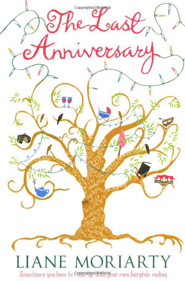 The Last Anniversary: Liane Moriarty: 9780060890681: Amazon.com: Books