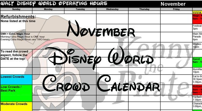 November Disney World Crowds Park Hours with Fastpass and Dining Booking Dates KennythePirate