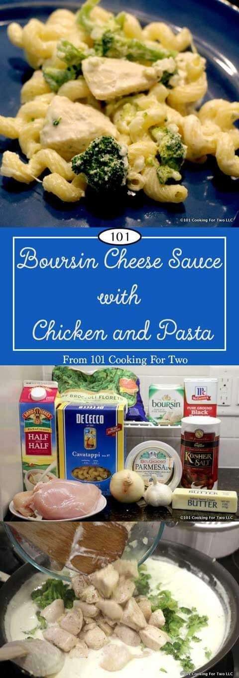 Boursin Cheese Sauce with Chicken and Pasta from 101 Cooking for Two |  Amazingly tasty Boursin cheese sauce is the highlight of this restaurant quality dish.  This ultra-easy versatile sauce will take any dish to the next level. via @drdan101cft