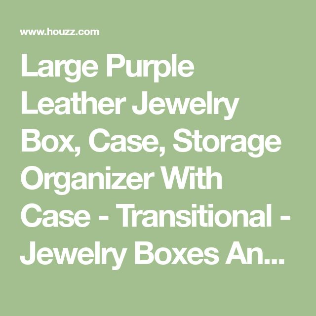 Large Purple Leather Jewelry Box, Case, Storage Organizer With Case - Transitional - Jewelry Boxes And Organizers - by Trieck Entreprise Inc. #JewelryBox&Organizer
