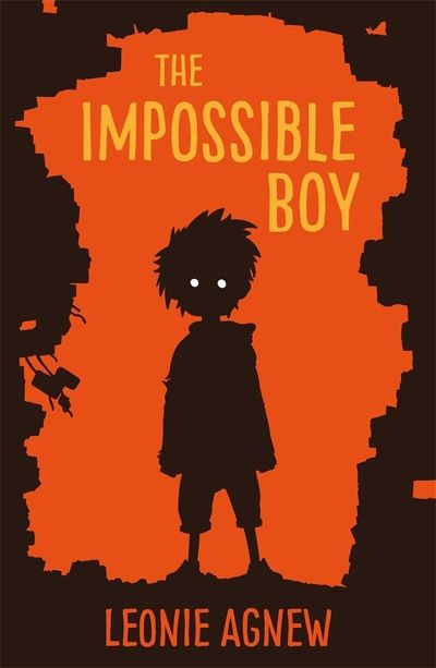 """ The Impossible Boy"", by Leonie Agnew - A six-year-old lost in the middle of a war. And a boy no one can see... Enter into a world beyond your imagination... Anything is possible. 2017 Finalist Junior Fiction Esther Glen Award"