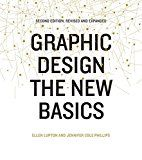 Graphic Design: The New Basics: Second Edition Revised and Expanded