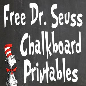 Free Dr. Seuss Printables | Chalkboard Printables