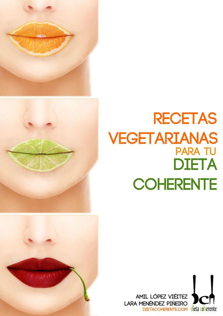 Libro con recetas vegetarianas para tu Dieta Coherente. Sirven para las comidas en la fase de Inducción.