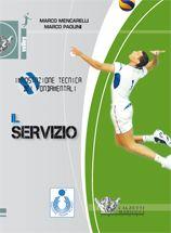 Il servizio. Impostazione tecnica dei fondamentali. M. Mencarelli - M. Paolini http://www.calzetti-mariucci.it/shop/prodotti/il-servizio-1