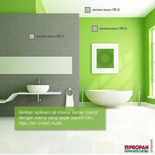 Berikan aplikasi cat interior kamar mandi dengan warna yang segar seperti biru, hijau dan coklat muda.   Warna tersebut akan membantu penyesuaian dengan berkonsepkan warna yang lebih alami dan naturan sesuai warna alam.