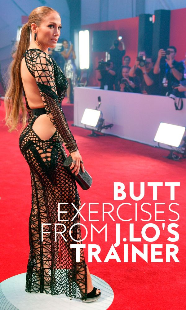 Jennifer Lopez's trainer gives us five great exercises to get a butt as toned as tight as the actress.