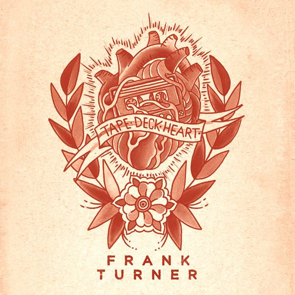 Frank Turner Tape Deck Heart 2013 Tattoo Design artwork