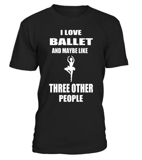 """# Ballet Art Ballerina Dance T Shirt Gift Idea Ballet Moves .  Special Offer, not available in shops      Comes in a variety of styles and colours      Buy yours now before it is too late!      Secured payment via Visa / Mastercard / Amex / PayPal      How to place an order            Choose the model from the drop-down menu      Click on """"Buy it now""""      Choose the size and the quantity      Add your delivery address and bank details      And that's it!      Tags: If you love ballet, this…"""