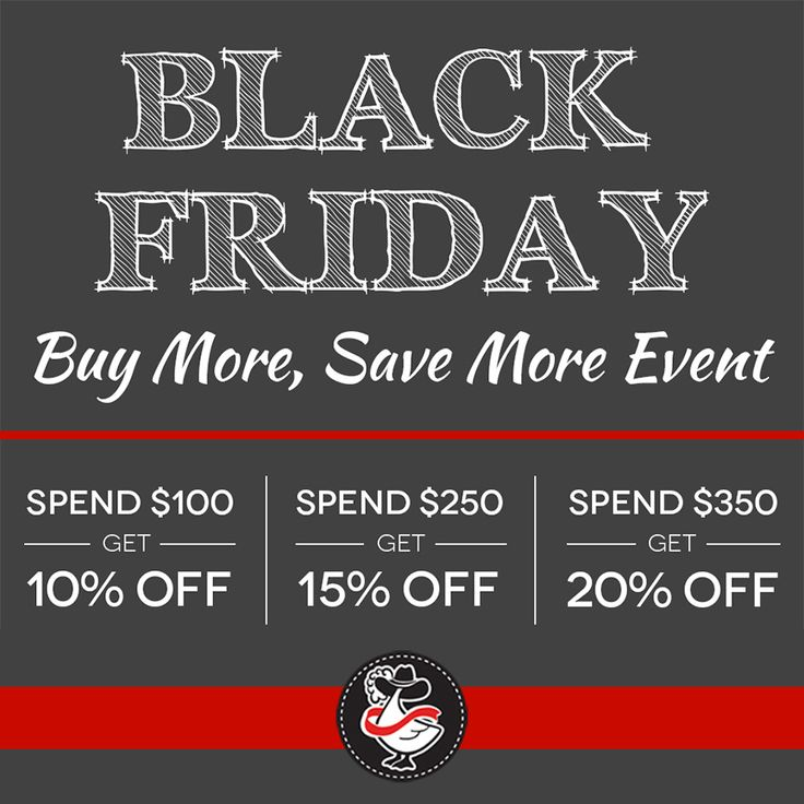 Black Friday Buy More, Save More Event 10% OFF Orders $100+, 15% OFF Orders $250+, 20% OFF Orders $350+  Offer ends 11:59 pm EST, Sunday, November 26, 2017.