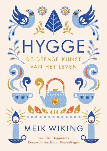 Hygge, de Deense kunst van het leven - Meik Wiking