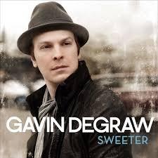 Ik luister graag naar Gavin Degraw. Hij maakt prachtige ballads, maar is ook thuis in up tempo nummers.