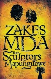 Great book from Zakes MDA ... The Sculptors of Mapungubwe